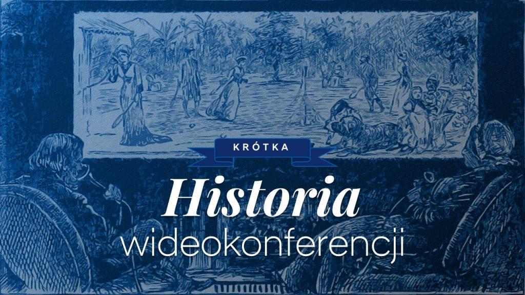 Historia wideokonferencji - VisionCube